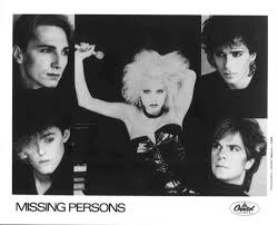 Missing Persons- a band that many immediately think of when they think of Terry