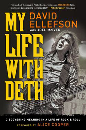 My Life with Deth is an autobiography from Megadeth bassist David Ellefson, co-written by Joel McIver. The book was first released in 2013.