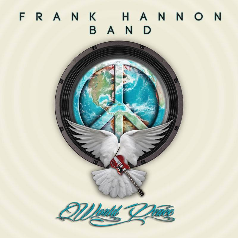 World Peace is the latest album released by the Frank Hannon Band.