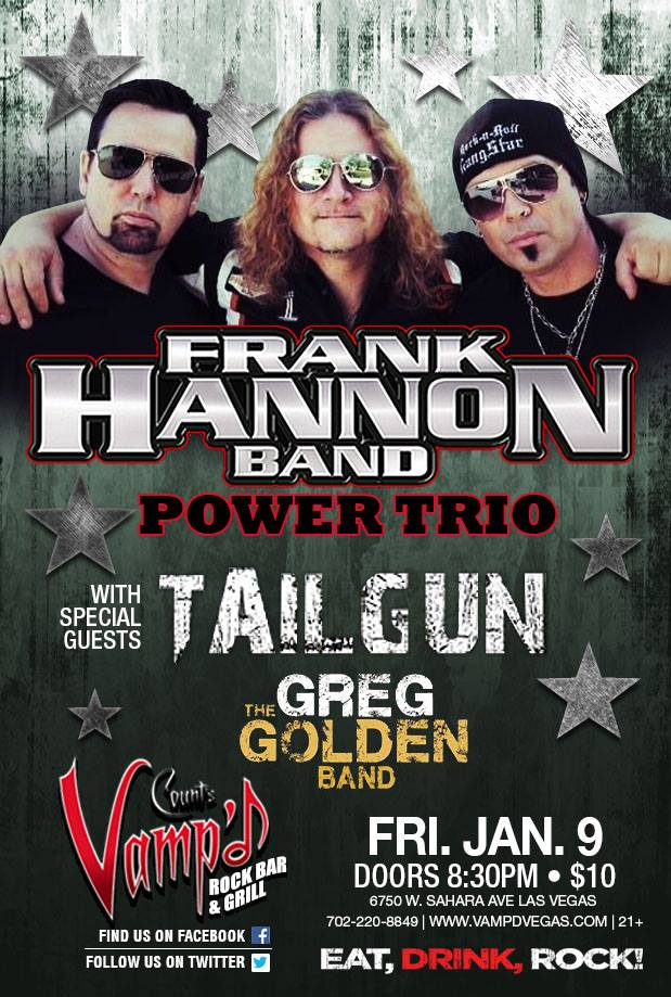 Frank Hannon Band played Count's Vamp'd on Friday, January 9, 2015. Support acts included the Greg Golden Band and TailGun.