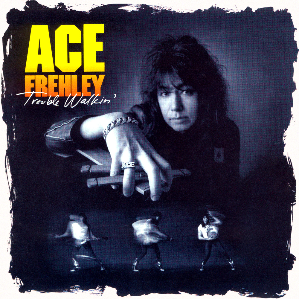 Ace Frehley released Trouble Walkin' in 1989.