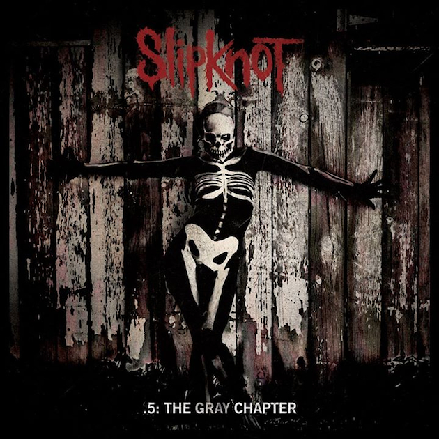 Slipknot .5- The Gray Chapter