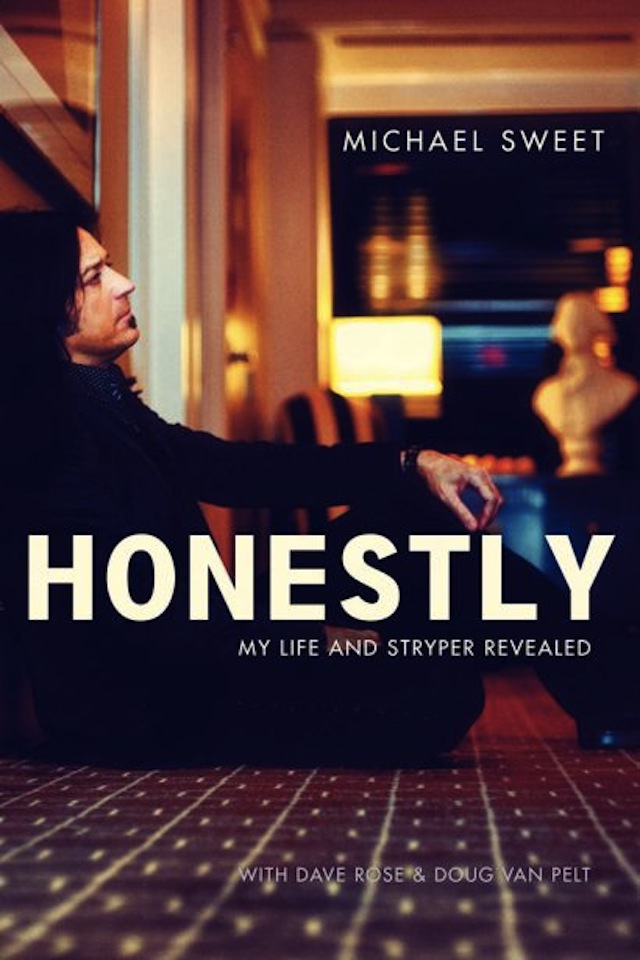 Honestly: My Life and Stryper Revealed is an autobiography from Michael Sweet, lead vocalist/guitarist of Stryper. Dave Rose and Doug Van Pelt cowrote the book.