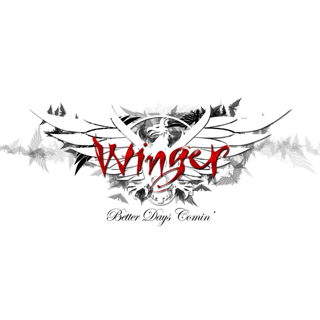 Better Days Comin' is Winger's latest studio album.