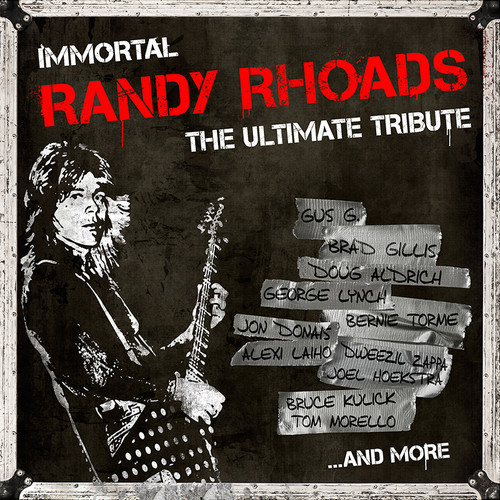 The Immortal Randy Rhoads is a new tribute to the late Quiet Riot/Ozzy Osbourne guitarist.