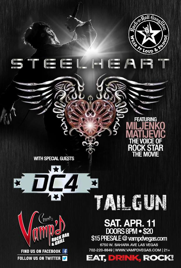 Steelheart played Vamp'd on April 11, 2015, with TailGun and DC4 as support acts.