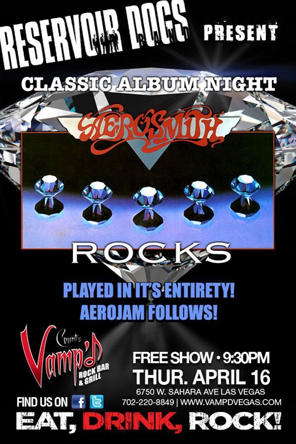 Aerosmith's Rocks LP was the latest album featured in the Reservoir Dogs Band's ongoing Classic Album Nights series at Count's Vamp'd, on Thursday, April 16, 2015.