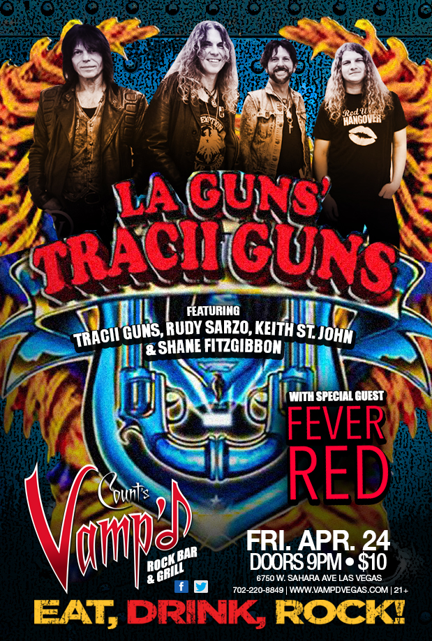 Tracii Guns of LA Guns fame played Vamp'd on Friday, April 24, 2015. His backing band included Rudy Sarzo, Shane Fitzgibbon, and Keith St. John.