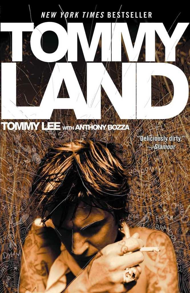 Tommyland is the autobiography from Motley Crue drummer Tommy Lee, co-written by Anthony Bozza.