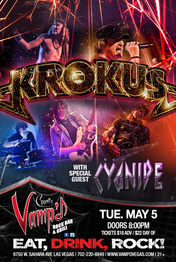 Krokus played Vamp'd on Tuesday, May 5, 2015. Local favorites Cyanide kicked off the evening.