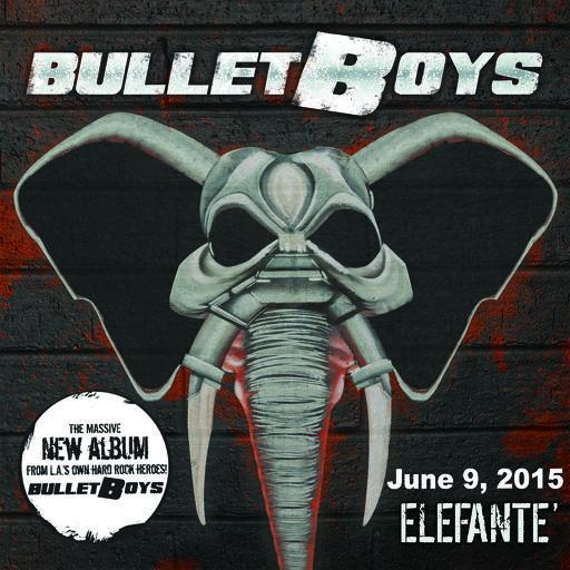Elefante is the Bulletboys' latest studio album, released June 9, 2015.