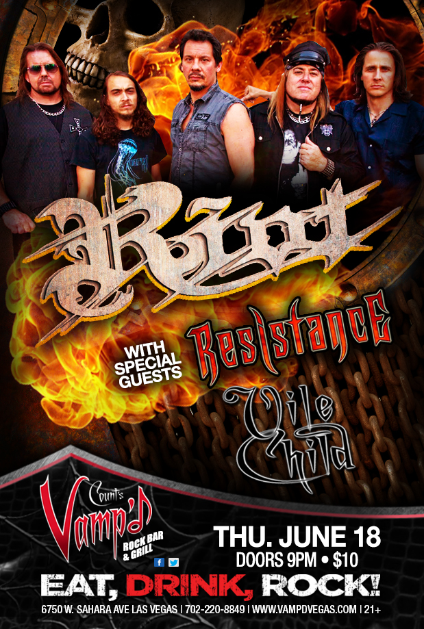 Riot played Vamp'd on Thursday, June 18, 2015. Resistance and Vile Child were support acts.