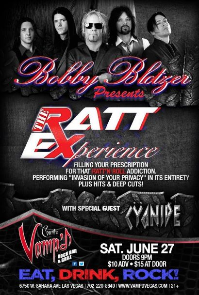 Bobby Blotzer's Ratt Experience played Vamp'd on Saturday June 27, 2015. Cyanide opened the show.