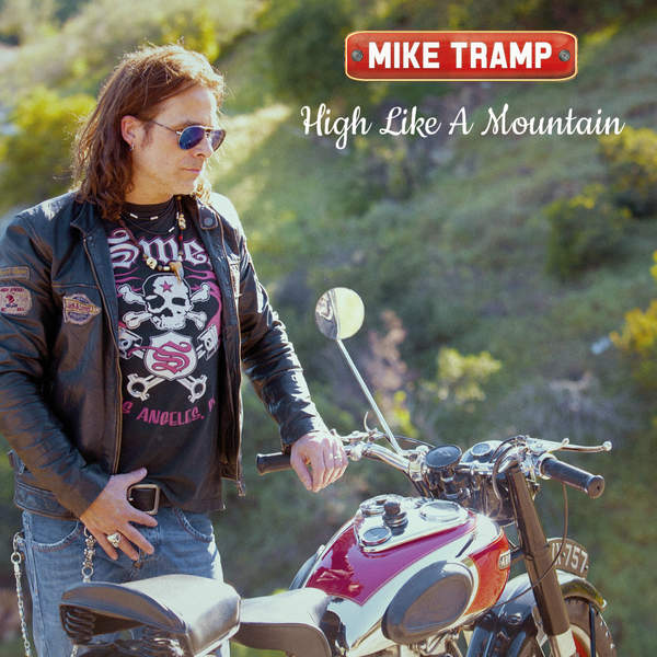 """""""High Like a Mountain"""" is the latest online single release from former White Lion vocalist Mike Tramp. It was released in July of 2015."""