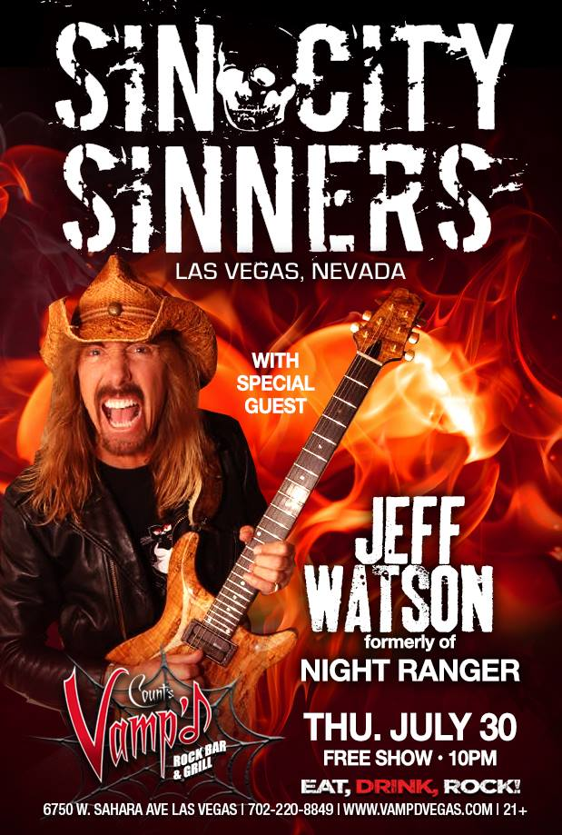 The Sin City Sinners played Count's Vamp'd on Thursday, July 30, 2015, with former Night Ranger guitarist Jeff Watson as a guest.