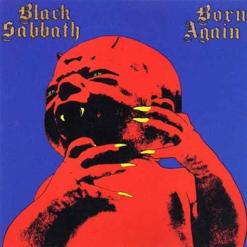 Born Again is the only Black Sabbath album to feature Ian Gillan. It was released in 1983.