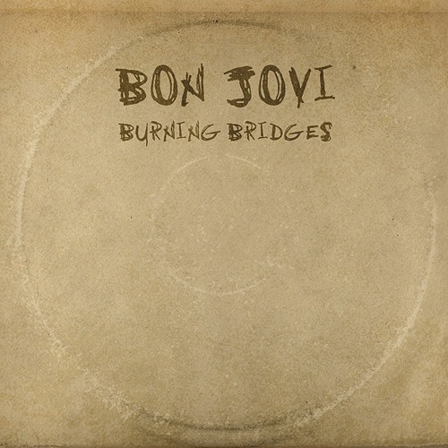 "Burning Bridges is the new ""odds and ends"" release from Bon Jovi and their final record with Mercury."