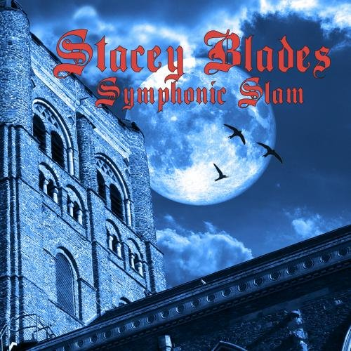 Symphonic Slam is the instrumental solo debut from Stacey Blades. It was released in 2010.