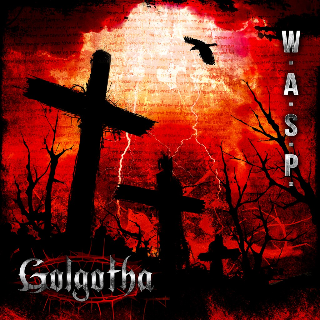 Golgotha is the 15th studio album from WASP.