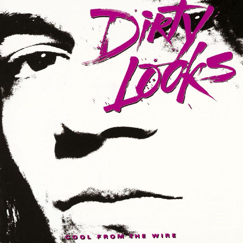 Dirty Looks' Cool from the Wire is one of the latest albums to be reissued by UK-based Rock Candy Records.
