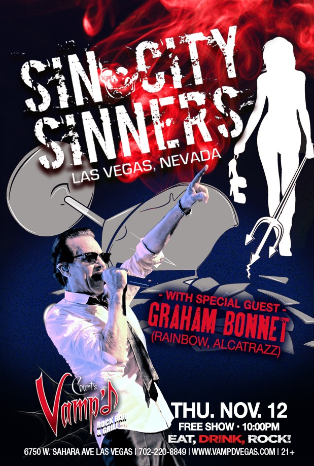 Graham Bonnet will be joining the Sin City Sinners on Thursday, November 12, at Count's Vamp'd.