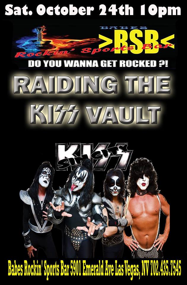Sin City KISS played Babes on October 24, 2015, giving audiences a mixture of classic KISS cuts and deep tracks alike.