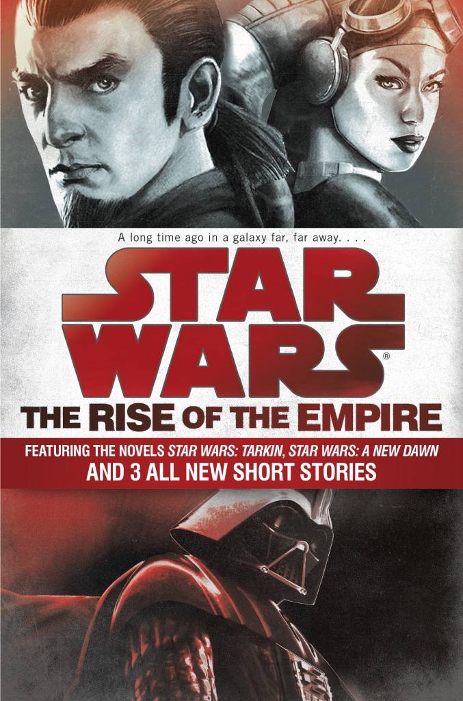 The Rise of the Empire is a compilation of two previously released novels, and three new short stories.