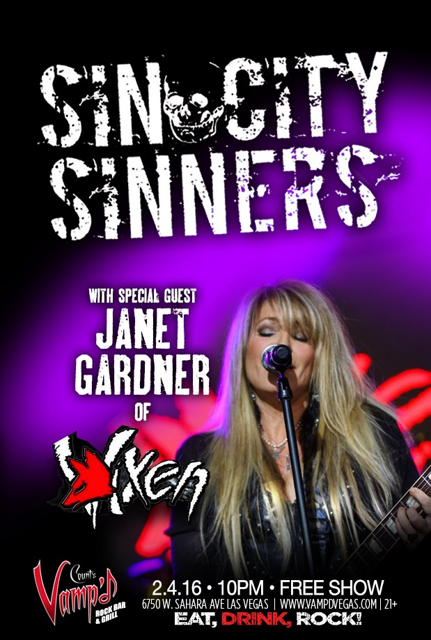 The Sin City Sinners played Vamp'd with Vixen singer Janet Gardner. Blaze and Jizzy Pearl were filling in with the band.