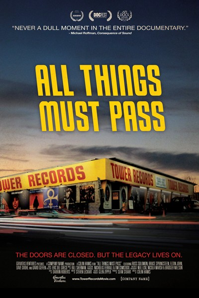 All Things Must Pass, directed by Colin Hanks, is the long-awaited Tower Records documentary.