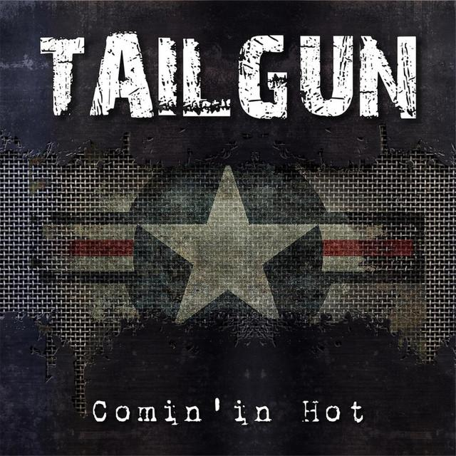 Comin' in Hot is the first album from Las Vegas' TailGun.