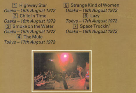 Tracklist from the back cover of the original CD, listing the songs and the Japan shows they came from (the album culled shows from three separate shows on back to back nights during the Japanese tour in August 1972).