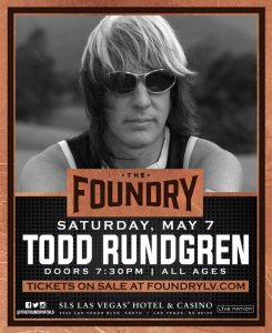 Todd Rundgren appeared at The Foundry at SLS Hotel Casino on May 7