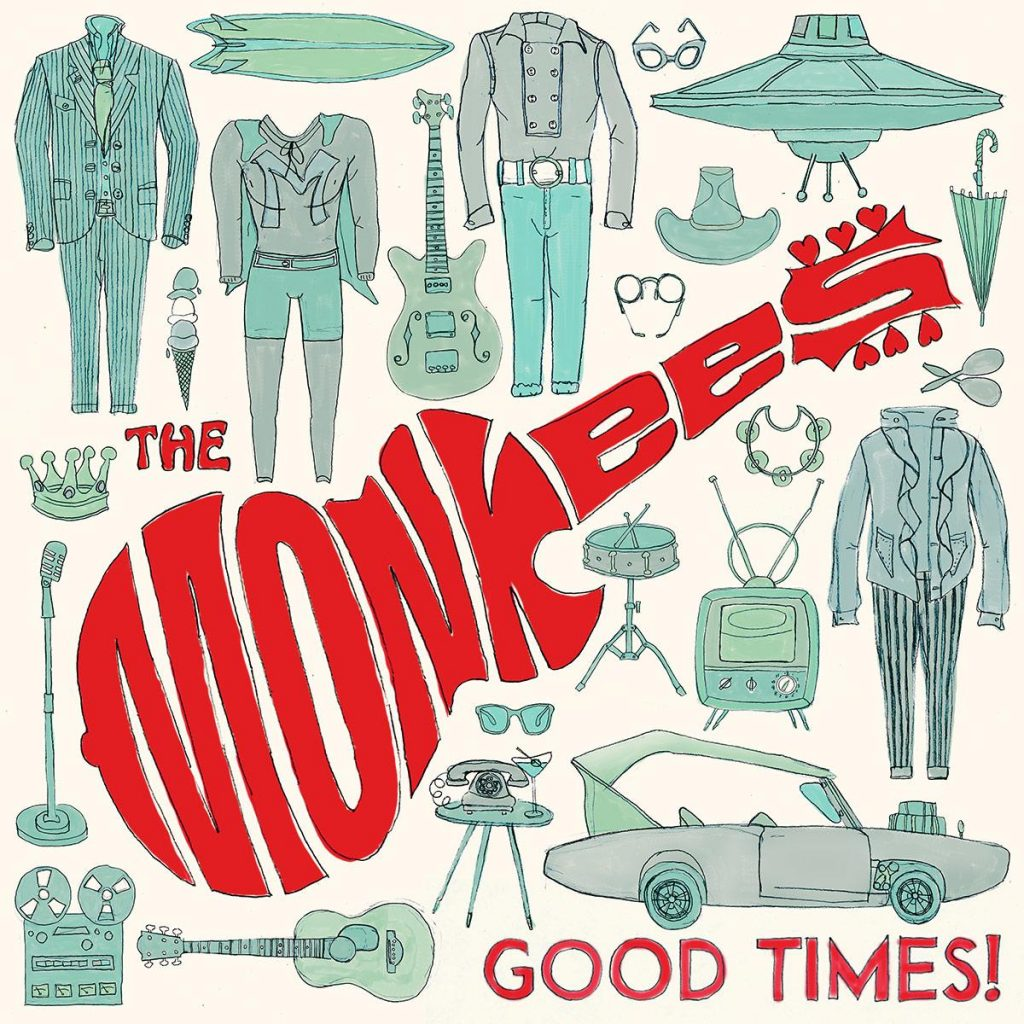 Good Times is the latest studio album from The Monkees, and their first in two decades.
