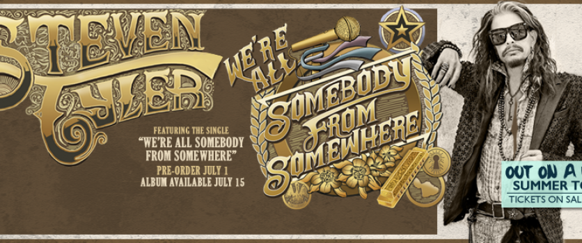 We're All Somebody from Somewhere is the first solo album from Steven Tyler.