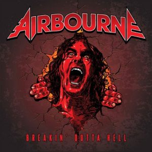 Breakin' Outta Hell is Airbourne's fourth record.