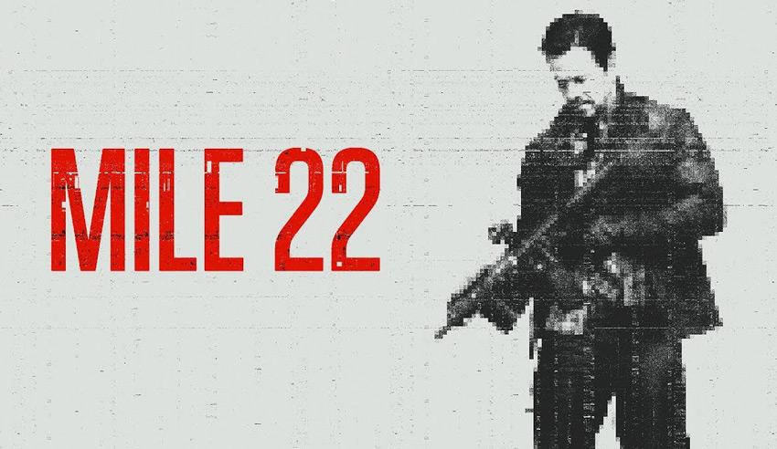 Mile 22 - CIA Thriller Fails to Thrill... - ZRockR Magazine