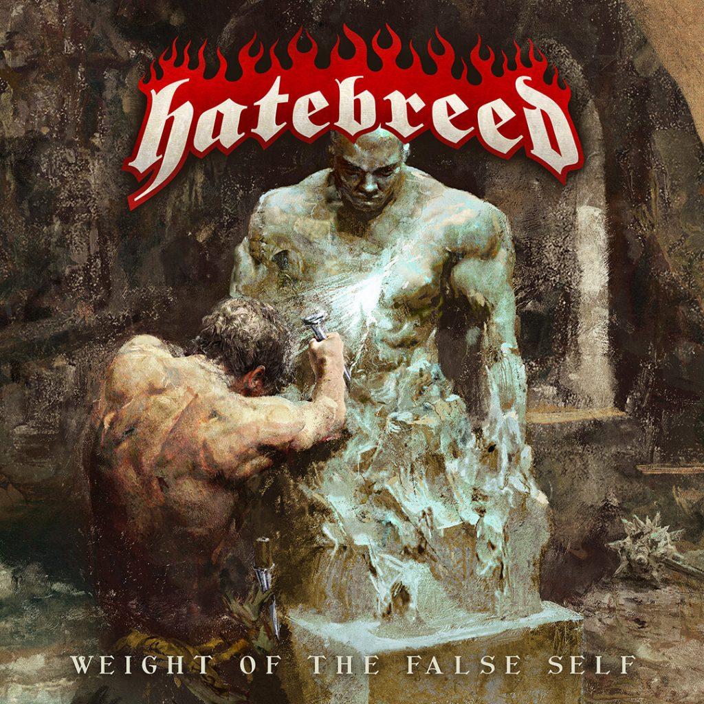 Album art for Hatebreed's 'Weight of the False Self' album